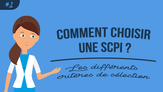 Comment choisir une SCPI ?